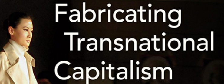 Book Image Fabricating Transnational Capitalism